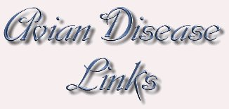 AVIAN DISEASE LINKS